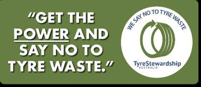 Get the Power and Say No to Tyre Waste