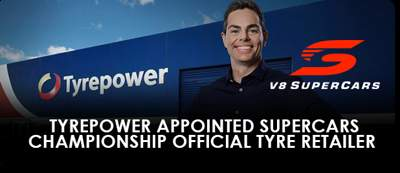 TYREPOWER APPOINTED SUPERCARS CHAMPIONSHIP OFFICIAL TYRE RETAILER